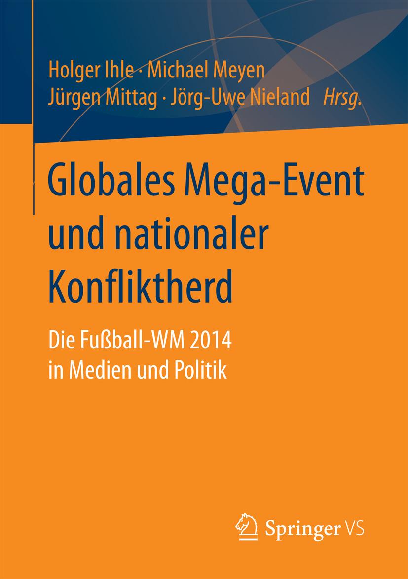 Ihle, Holger - Globales Mega-Event und nationaler Konfliktherd, ebook