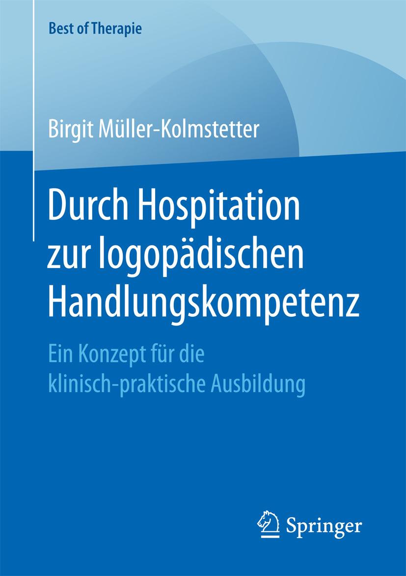 Müller-Kolmstetter, Birgit - Durch Hospitation zur logopädischen Handlungskompetenz, e-kirja