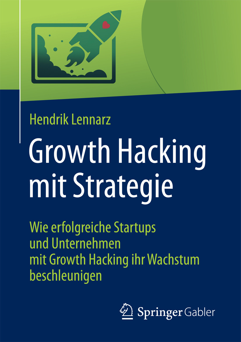 Lennarz, Hendrik - Growth Hacking mit Strategie, ebook