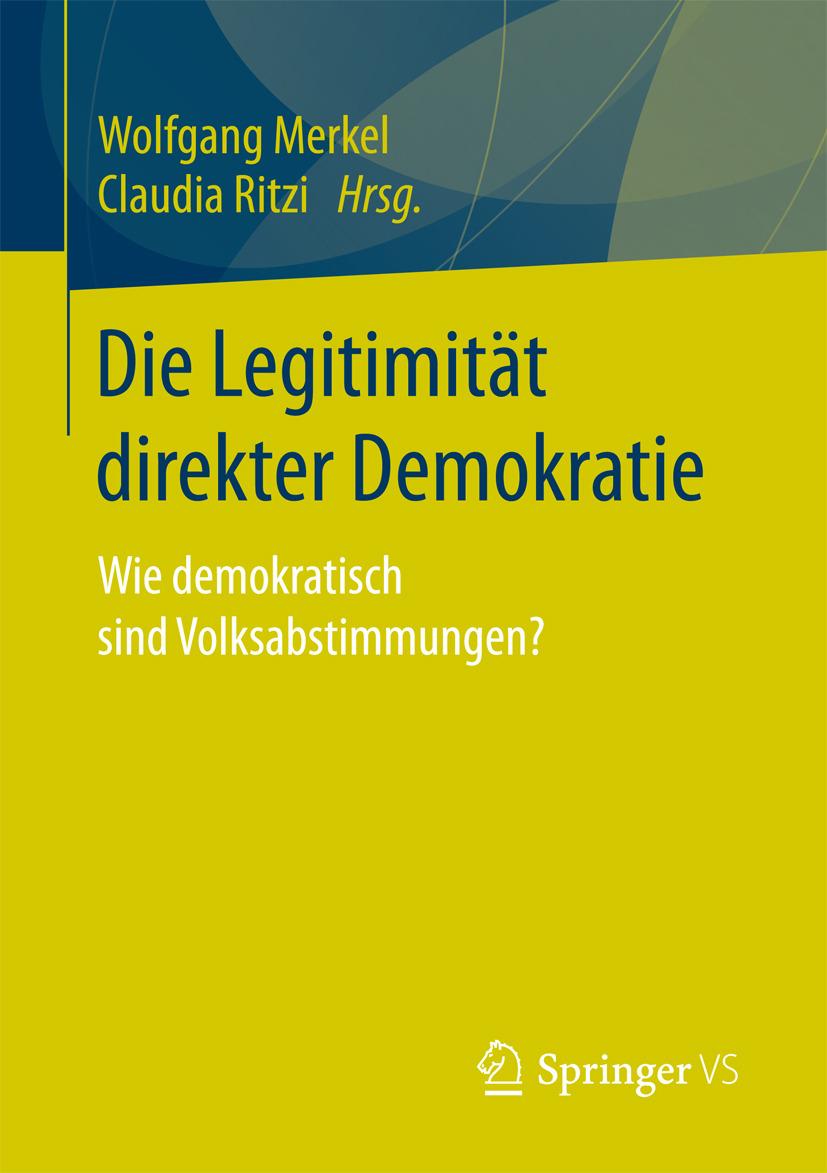 Merkel, Wolfgang - Die Legitimität direkter Demokratie, ebook
