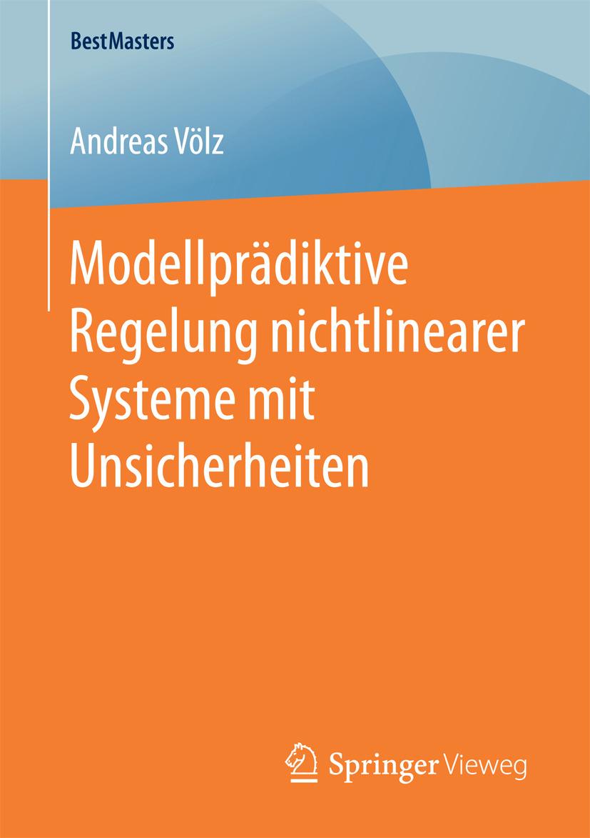 Völz, Andreas - Modellprädiktive Regelung nichtlinearer Systeme mit Unsicherheiten, ebook