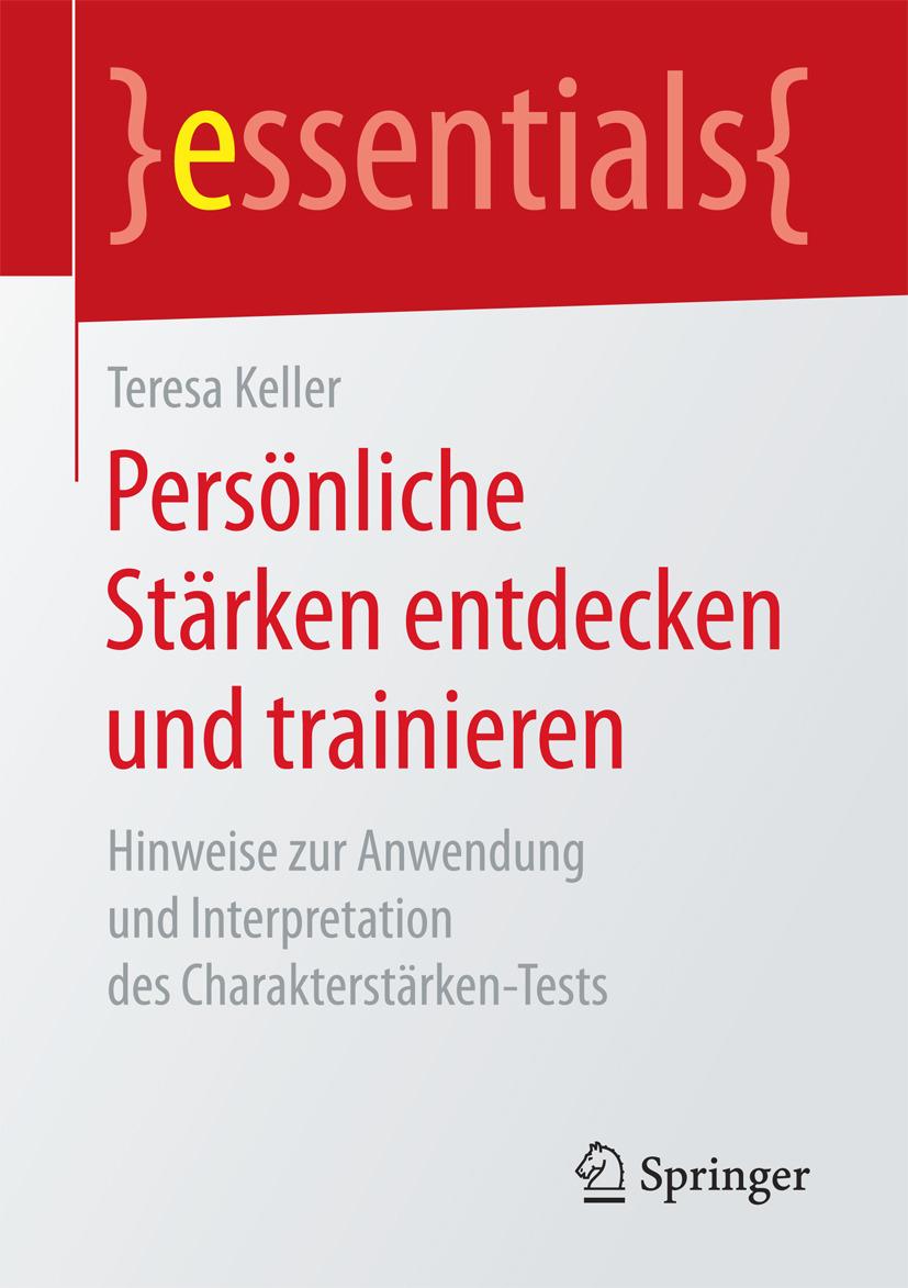 Keller, Teresa - Persönliche Stärken entdecken und trainieren, ebook