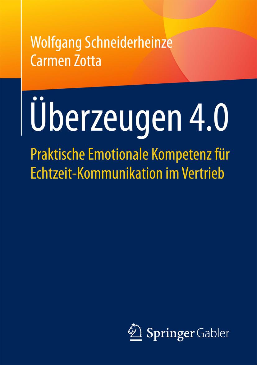 Schneiderheinze, Wolfgang - Überzeugen 4.0, ebook