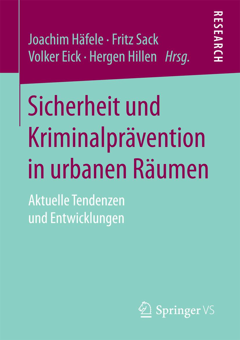 Eick, Volker - Sicherheit und Kriminalprävention in urbanen Räumen, ebook