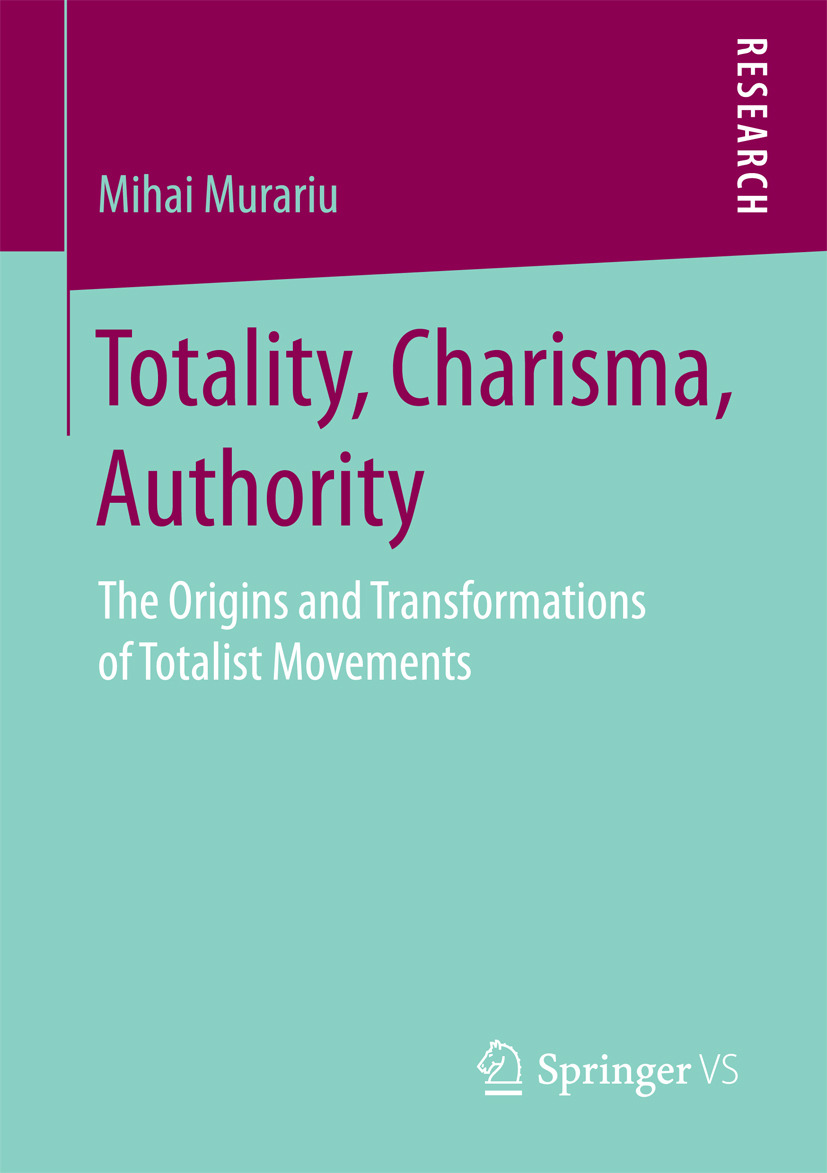Murariu, Mihai - Totality, Charisma, Authority, ebook