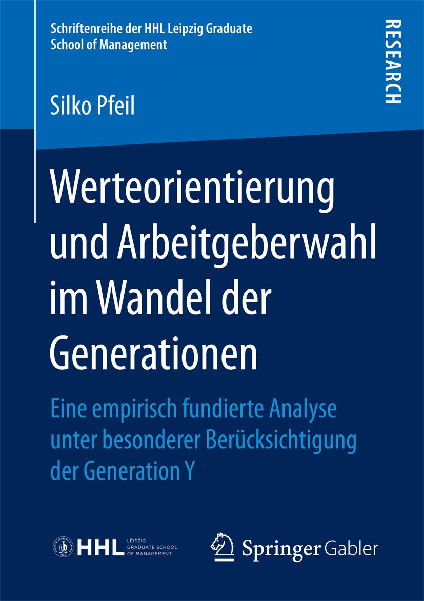 Pfeil, Silko - Werteorientierung und Arbeitgeberwahl im Wandel der Generationen, ebook
