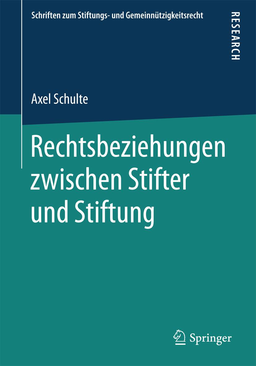 Schulte, Axel - Rechtsbeziehungen zwischen Stifter und Stiftung, ebook