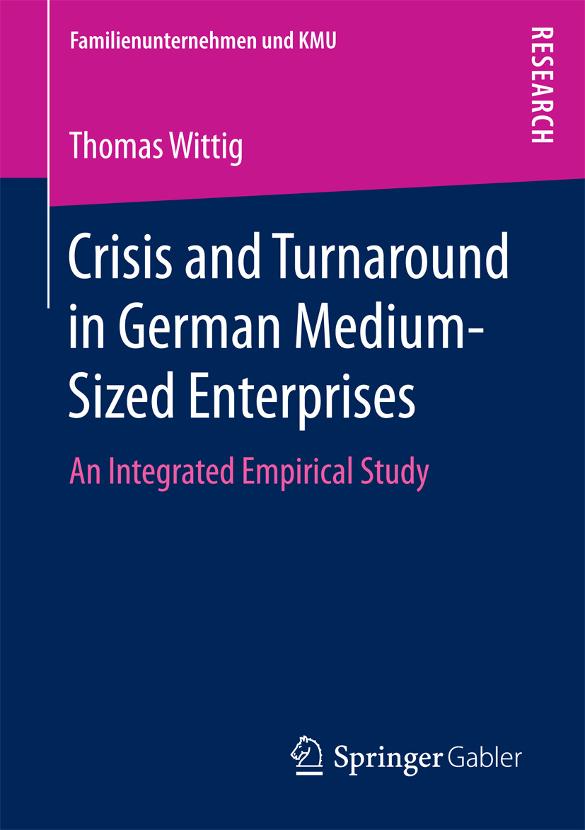 Wittig, Thomas - Crisis and Turnaround in German Medium-Sized Enterprises, ebook