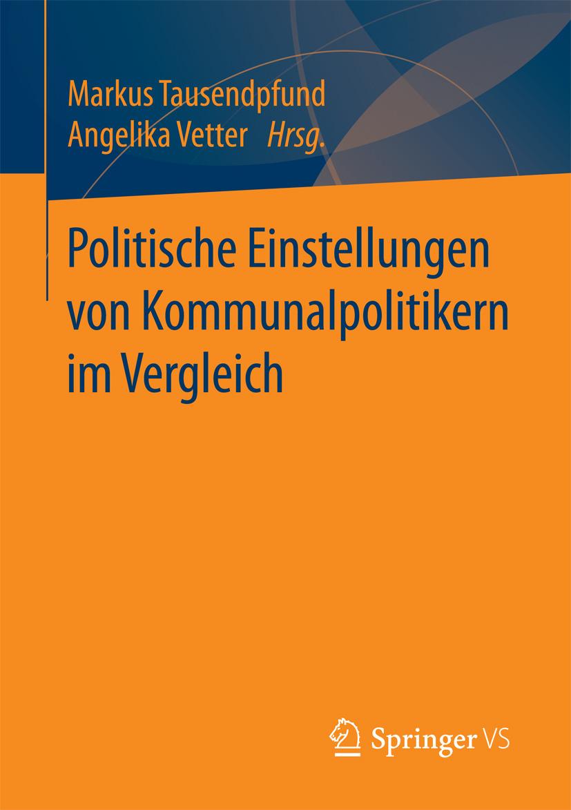 Tausendpfund, Markus - Politische Einstellungen von Kommunalpolitikern im Vergleich, ebook