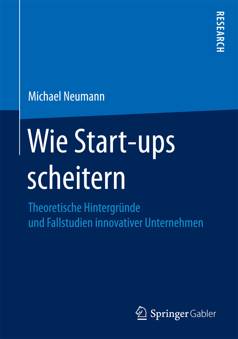 Neumann, Michael - Wie Start-ups scheitern, ebook