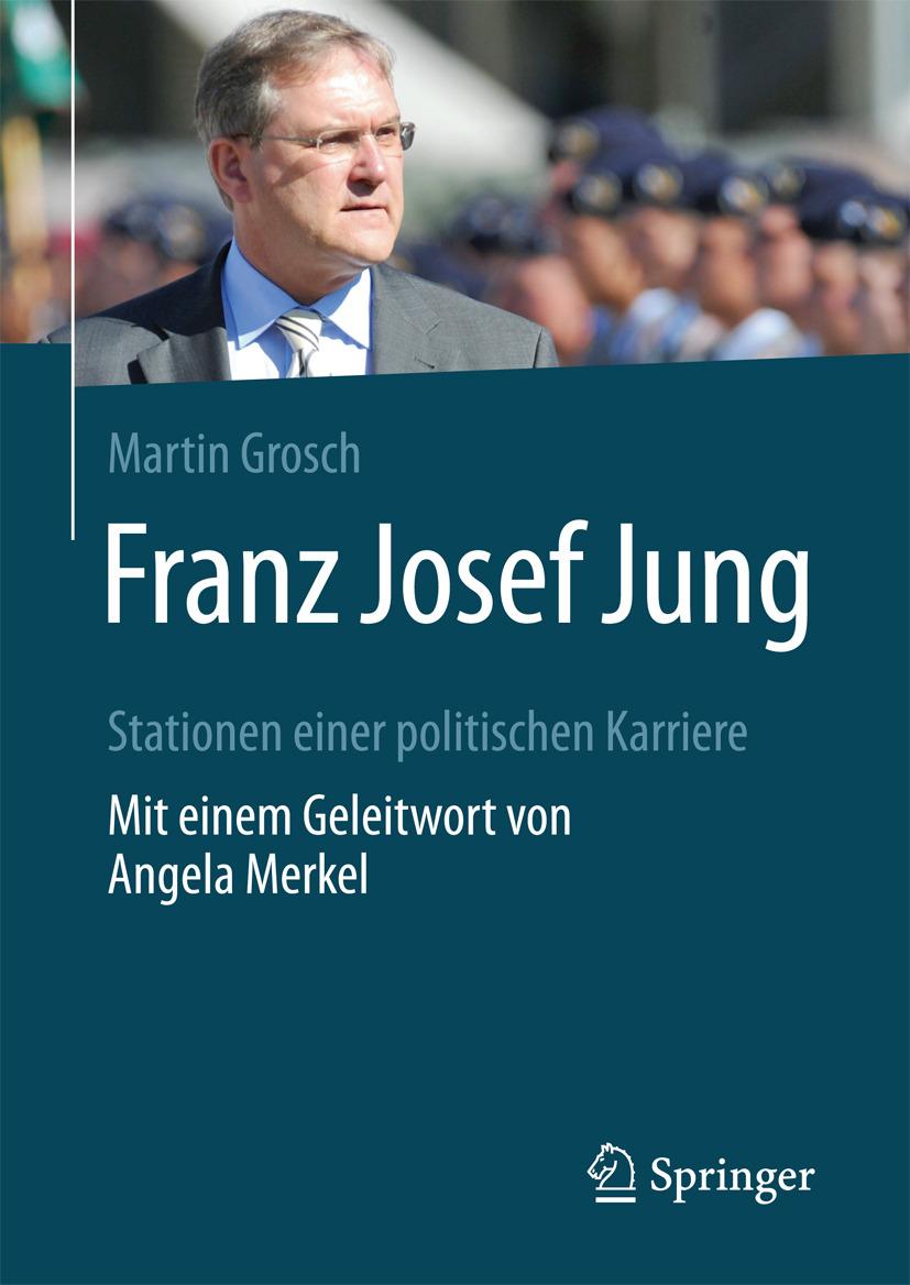Grosch, Martin - Franz Josef Jung, ebook