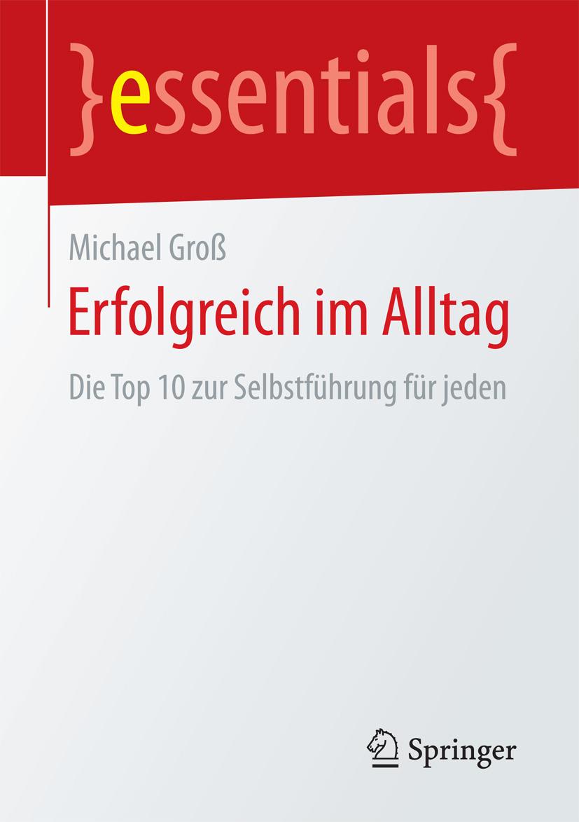 Groß, Michael - Erfolgreich im Alltag, ebook
