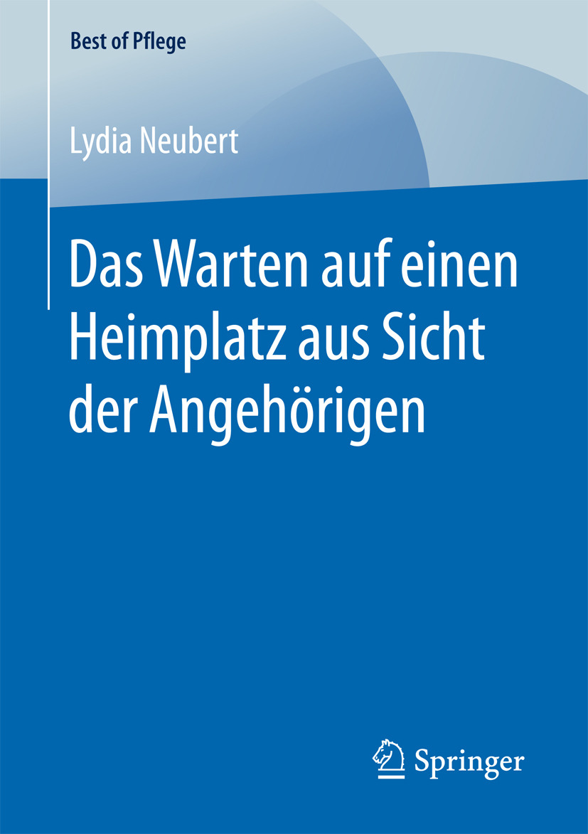 Neubert, Lydia - Das Warten auf einen Heimplatz aus Sicht der Angehörigen, ebook