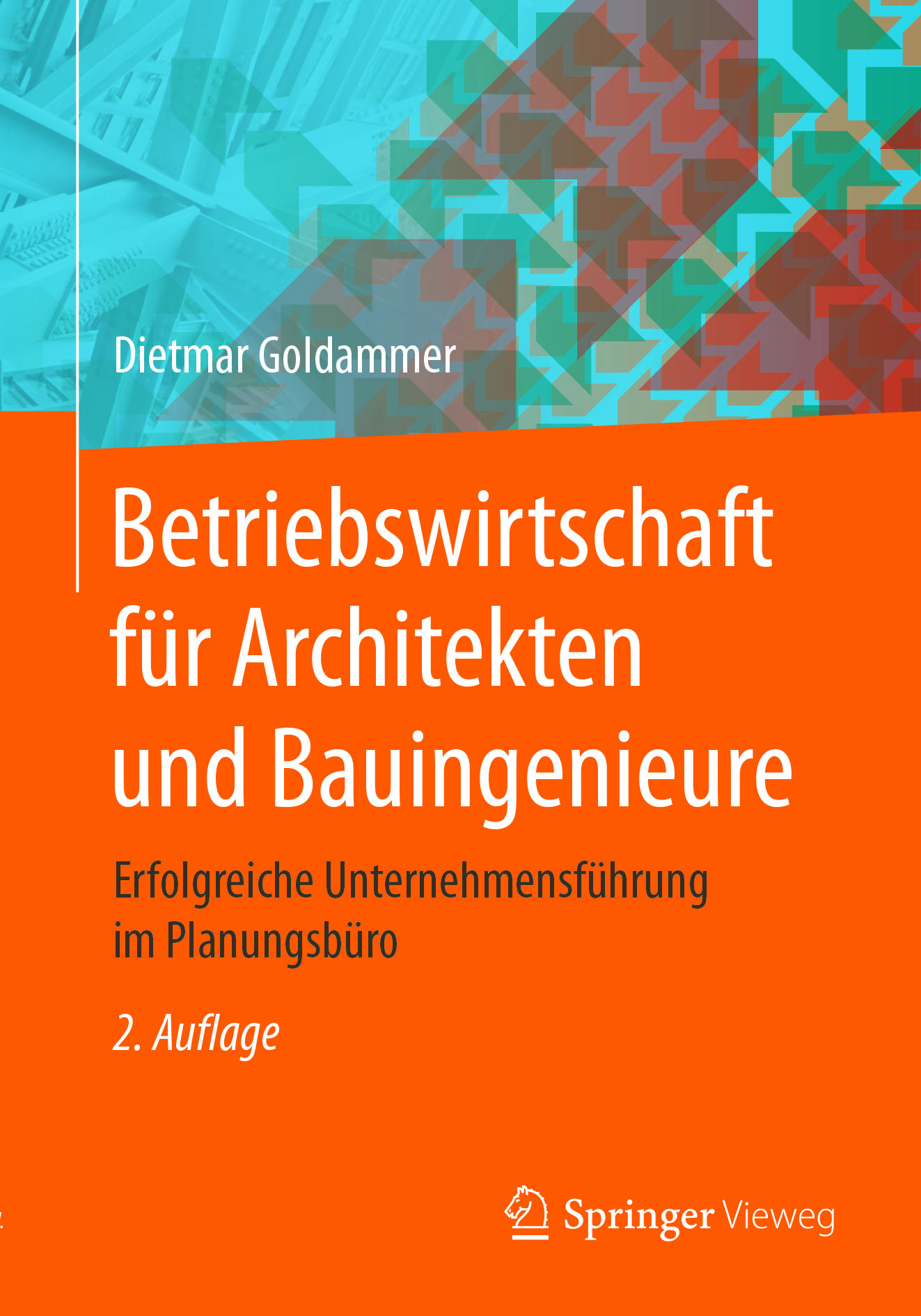 Goldammer, Dietmar - Betriebswirtschaft für Architekten und Bauingenieure, ebook