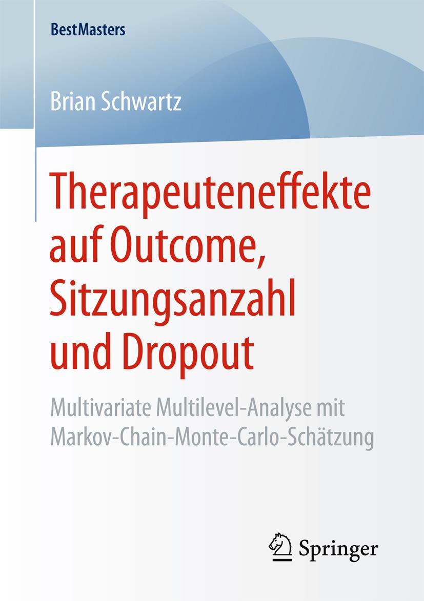 Schwartz, Brian - Therapeuteneffekte auf Outcome, Sitzungsanzahl und Dropout, ebook