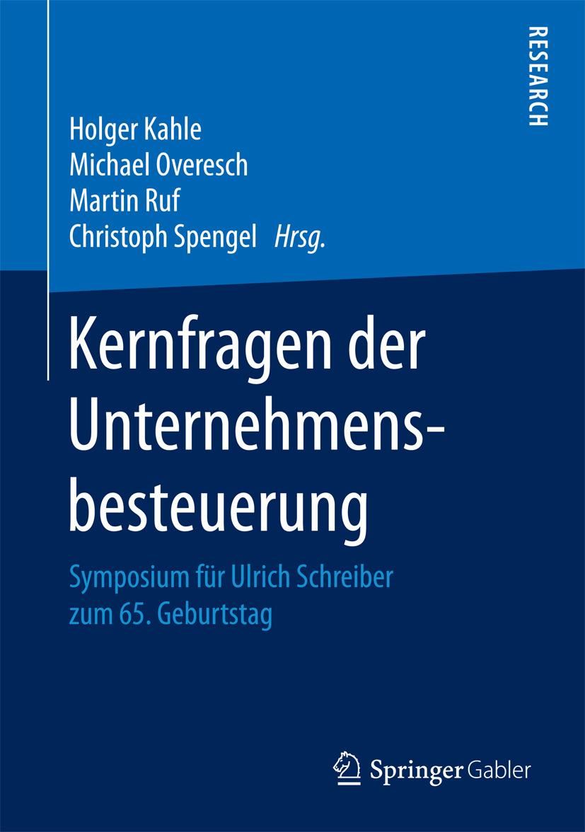 Kahle, Holger - Kernfragen der Unternehmensbesteuerung, ebook