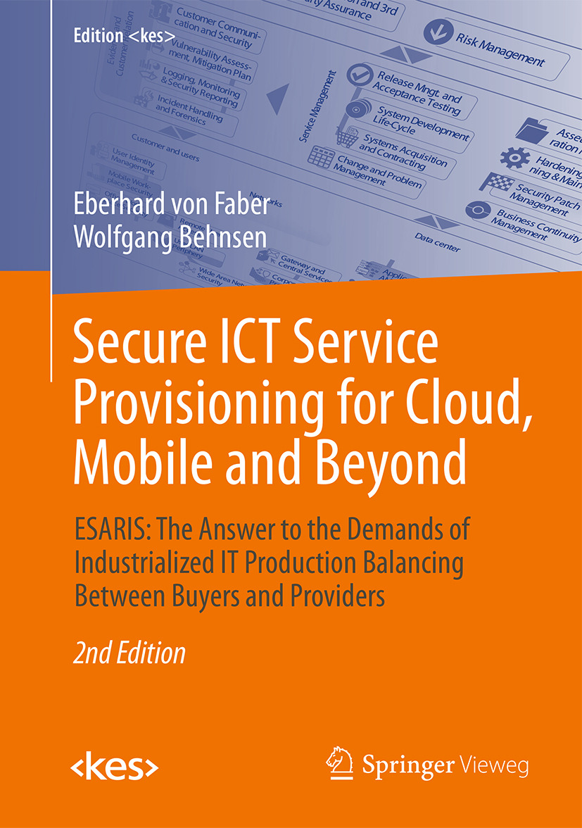 Behnsen, Wolfgang - Secure ICT Service Provisioning for Cloud, Mobile and Beyond, ebook