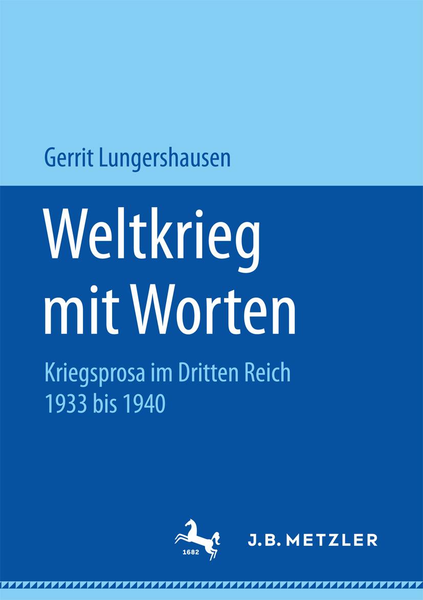 Lungershausen, Gerrit - Weltkrieg mit Worten, ebook