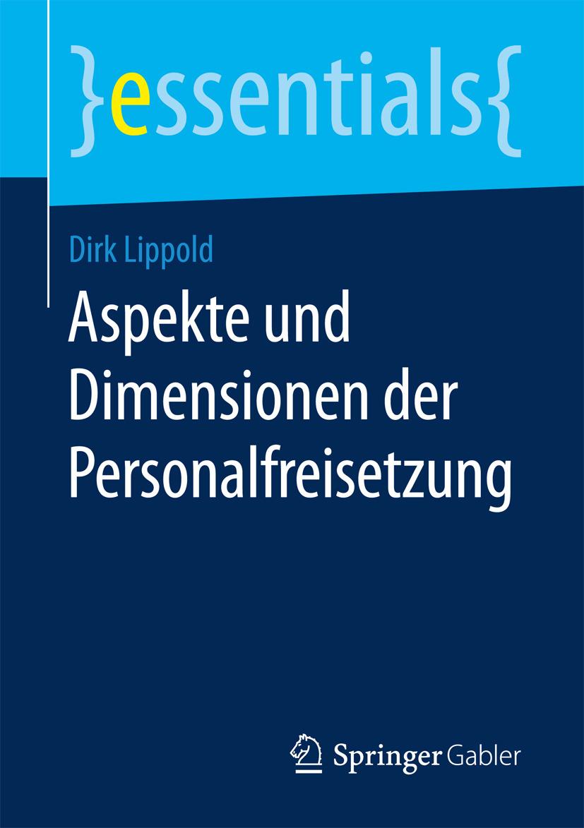 Lippold, Dirk - Aspekte und Dimensionen der Personalfreisetzung, ebook