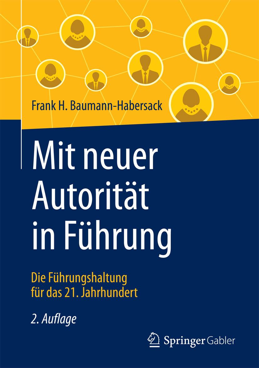 Baumann-Habersack, Frank H. - Mit neuer Autorität in Führung, ebook
