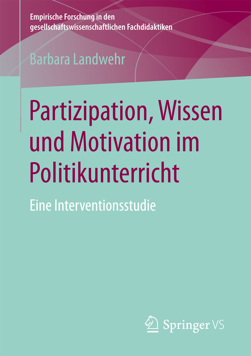 Landwehr, Barbara - Partizipation, Wissen und Motivation im Politikunterricht, ebook