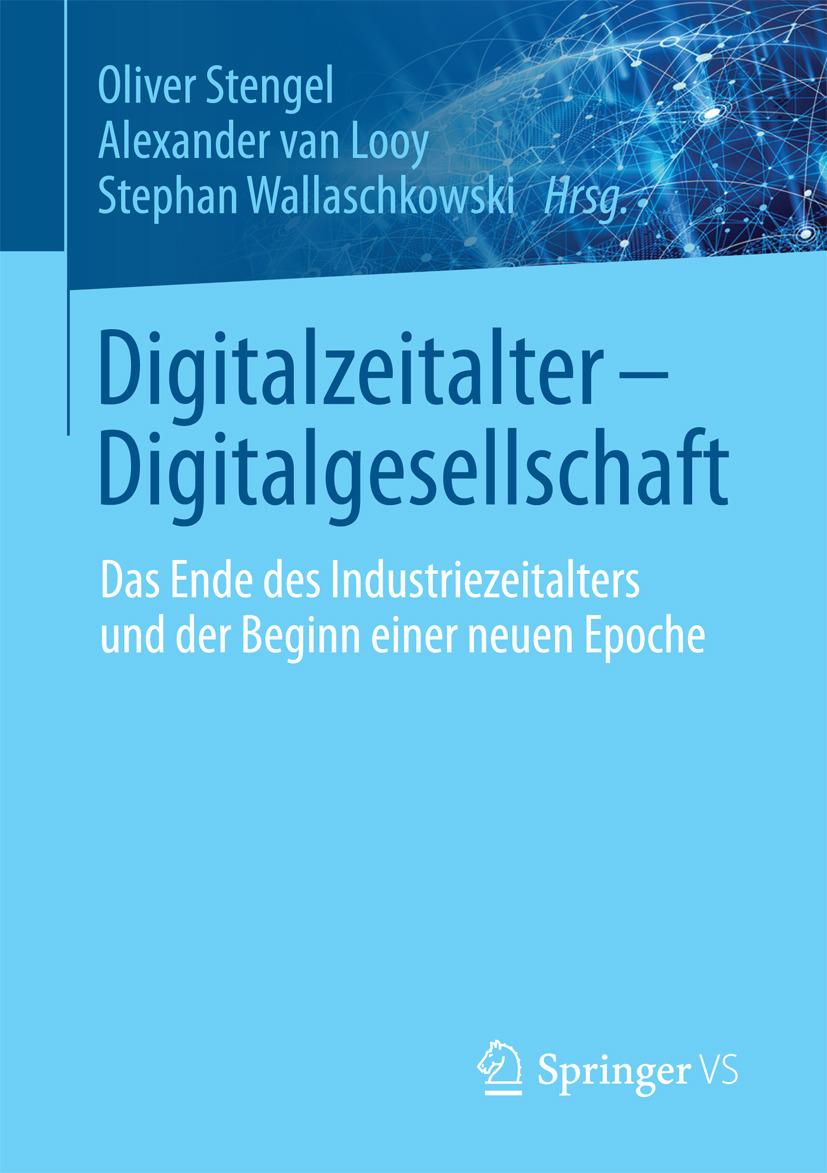 Looy, Alexander van - Digitalzeitalter - Digitalgesellschaft, ebook