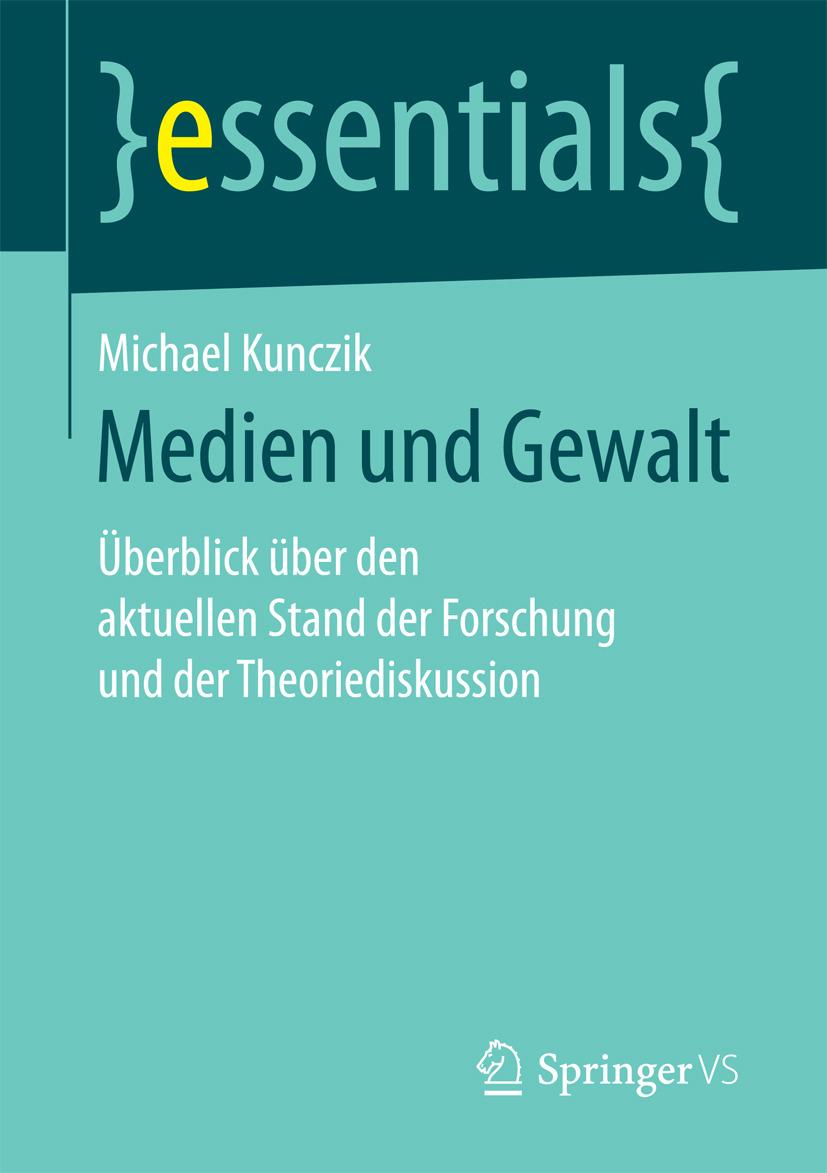 Kunczik, Michael - Medien und Gewalt, ebook