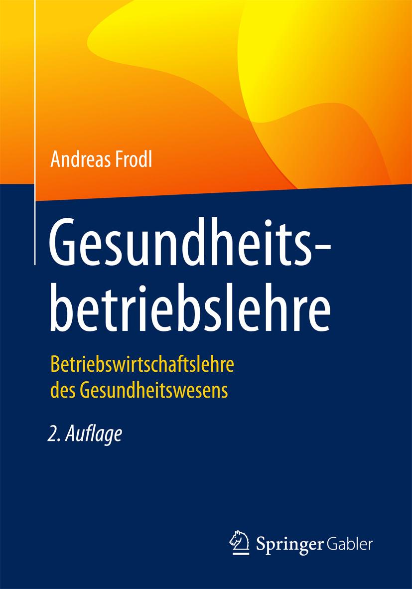 Frodl, Andreas - Gesundheitsbetriebslehre, ebook