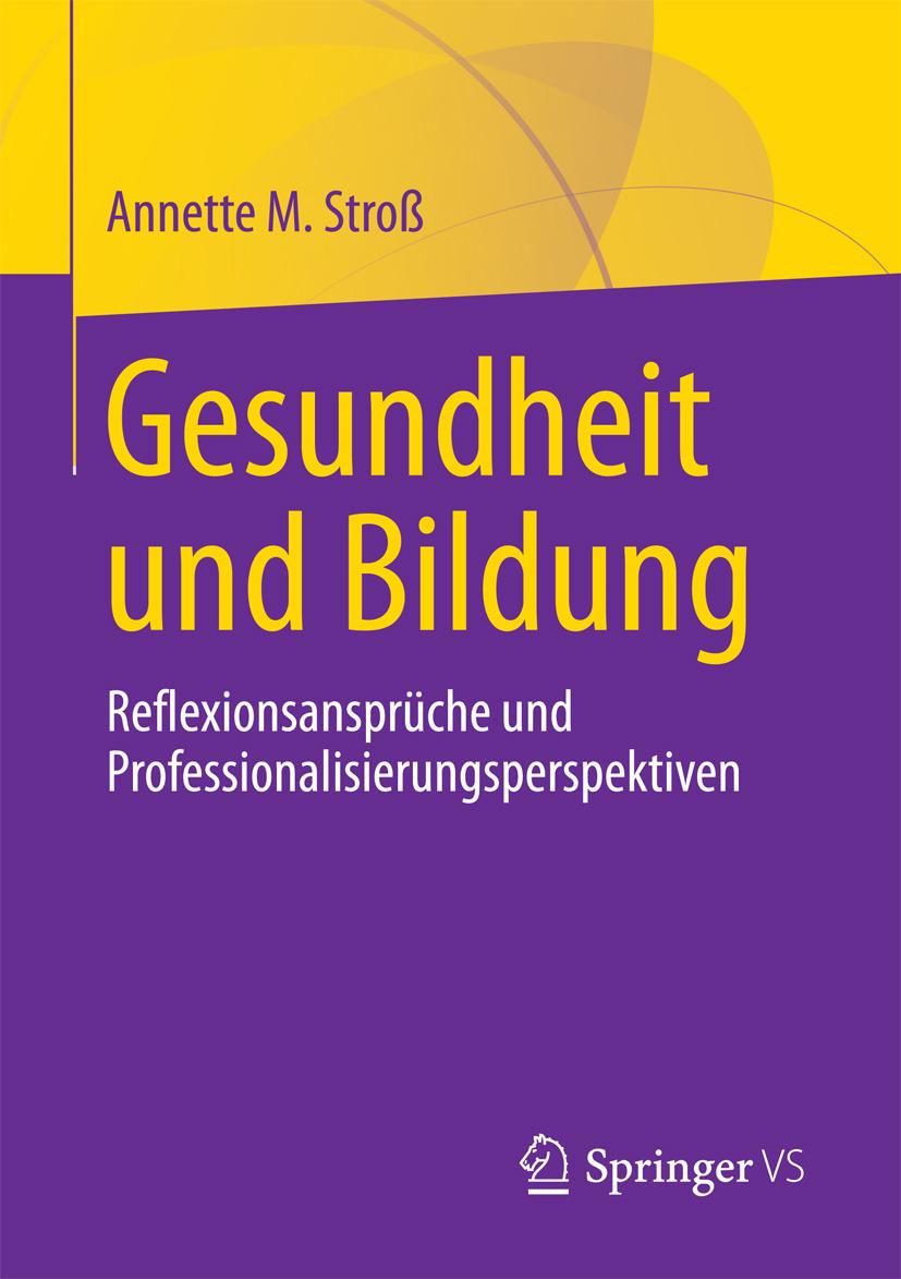 Stroß, Annette M. - Gesundheit und Bildung, ebook