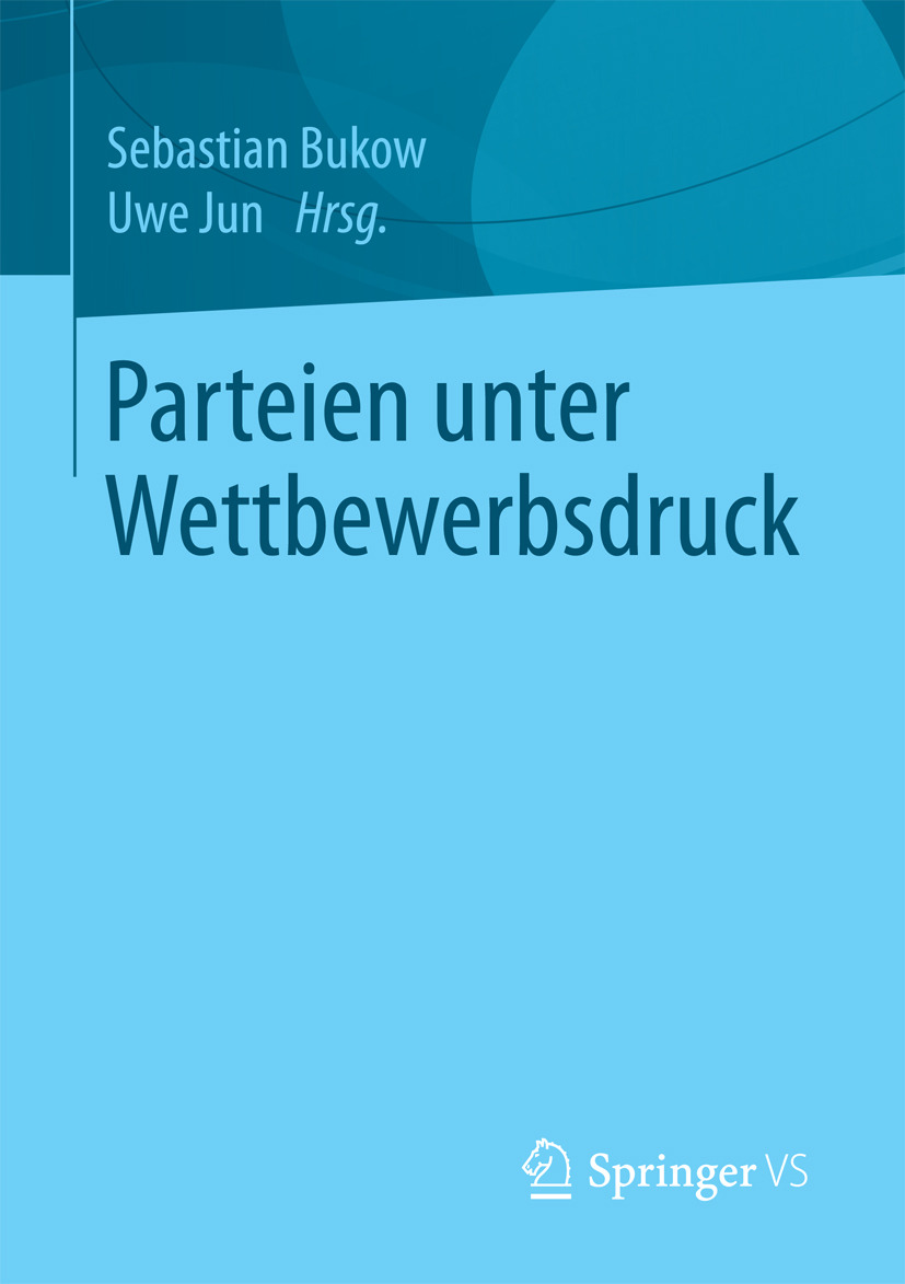 Bukow, Sebastian - Parteien unter Wettbewerbsdruck, ebook