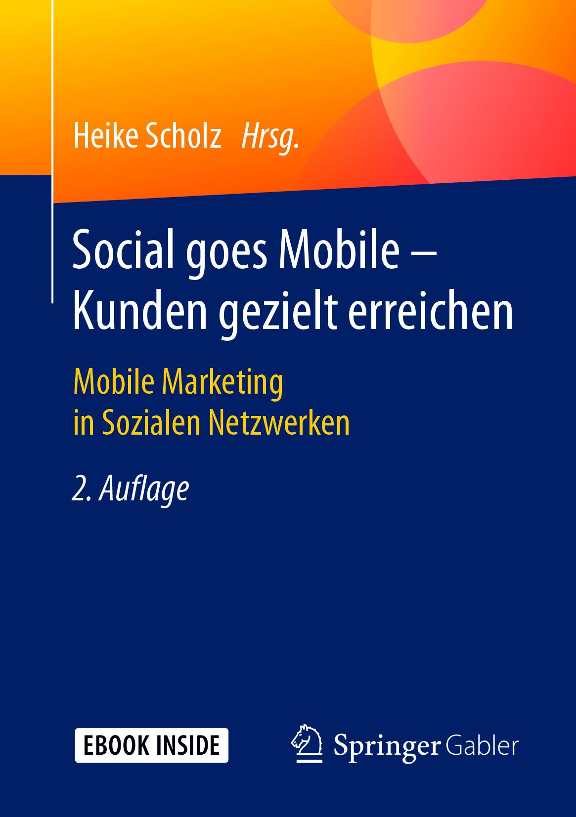 Scholz, Heike - Social goes Mobile - Kunden gezielt erreichen, ebook