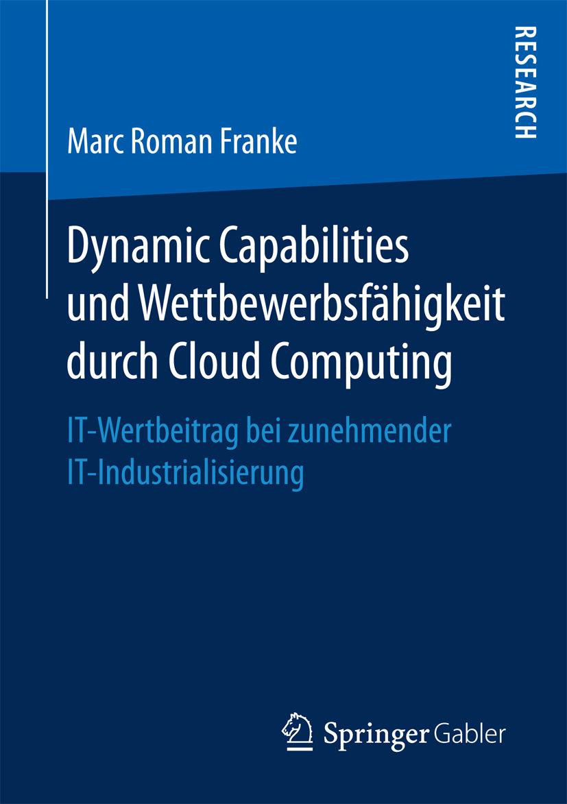 Franke, Marc Roman - Dynamic Capabilities und Wettbewerbsfähigkeit durch Cloud Computing, ebook