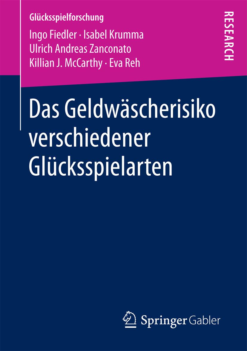 Fiedler, Ingo - Das Geldwäscherisiko verschiedener Glücksspielarten, ebook