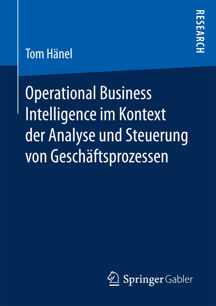 Hänel, Tom - Operational Business Intelligence im Kontext der Analyse und Steuerung von Geschäftsprozessen, ebook