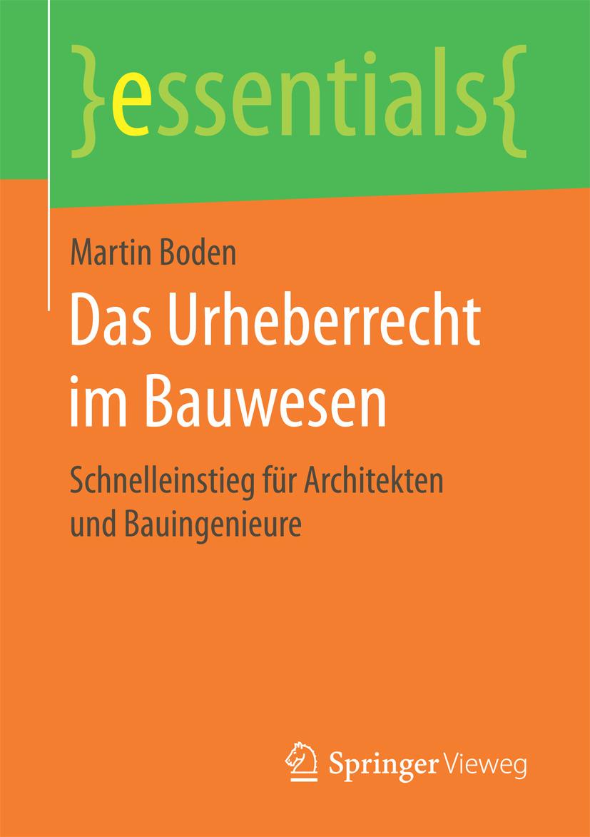 Boden, Martin - Das Urheberrecht im Bauwesen, ebook