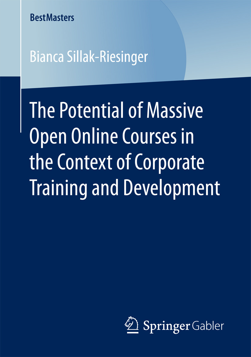 Sillak-Riesinger, Bianca - The Potential of Massive Open Online Courses in the Context of Corporate Training and Development, ebook