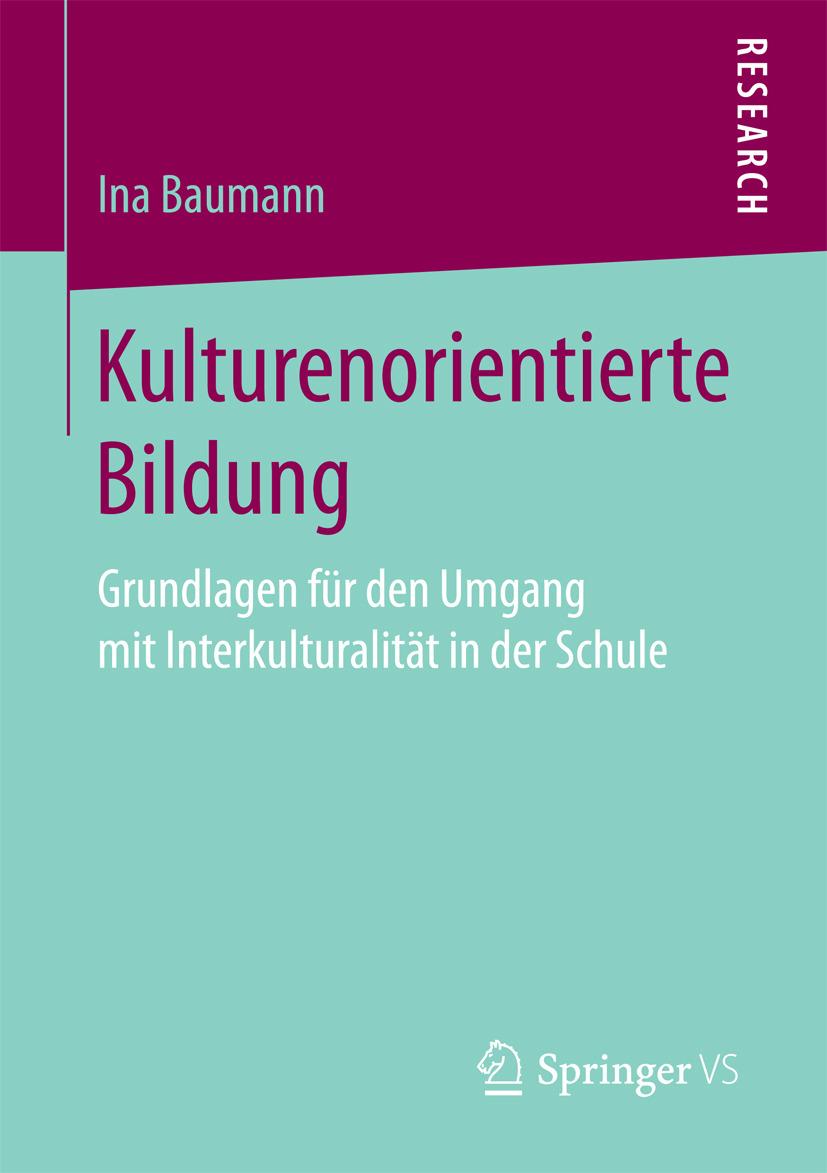 Baumann, Ina - Kulturenorientierte Bildung, ebook