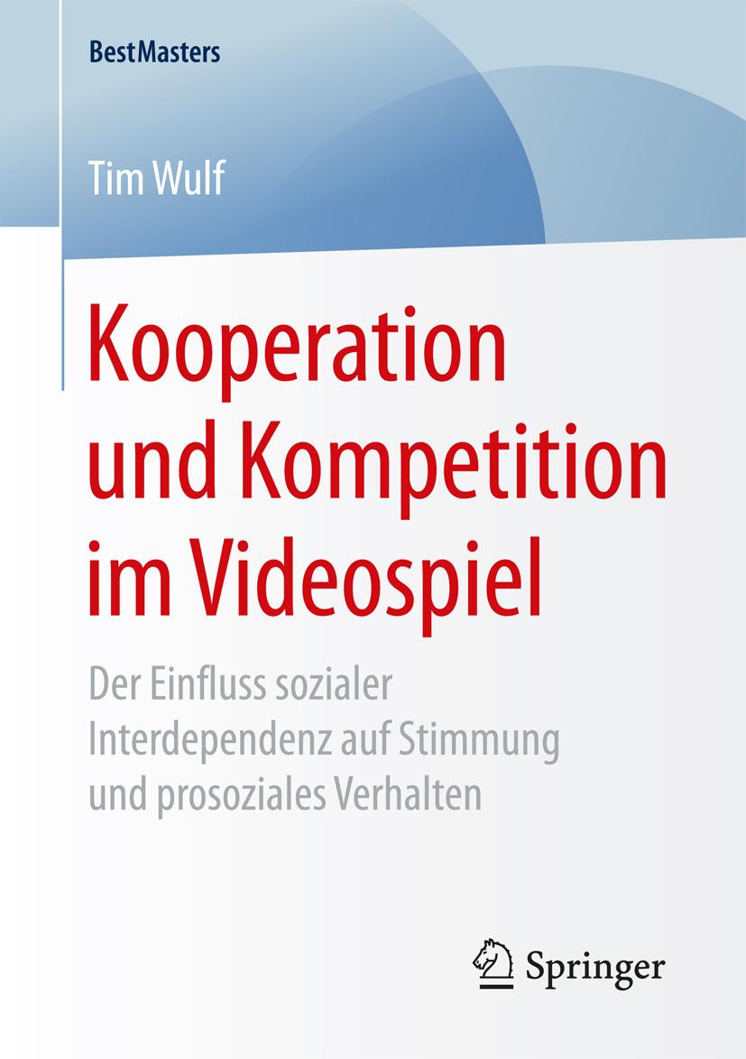 Wulf, Tim - Kooperation und Kompetition im Videospiel, ebook