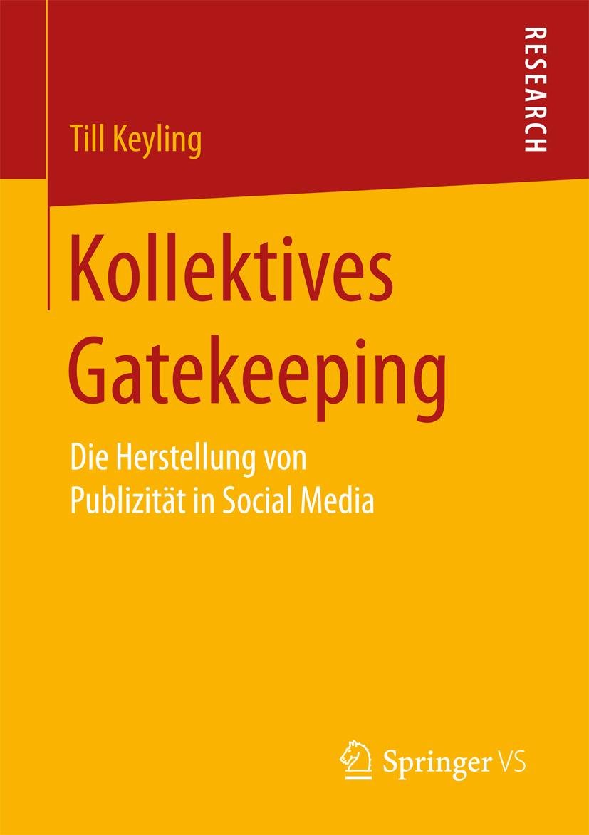 Keyling, Till - Kollektives Gatekeeping, ebook