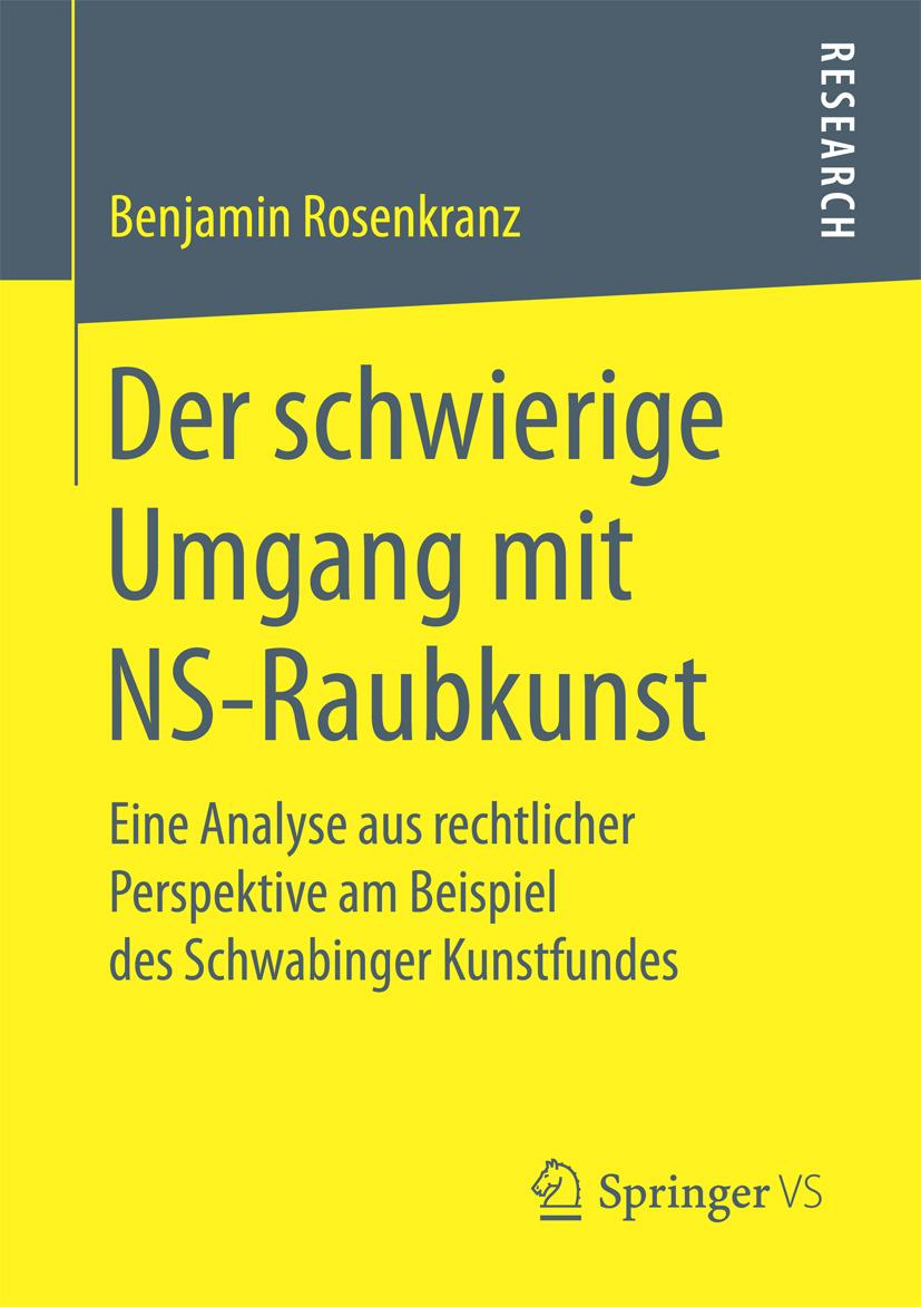 Rosenkranz, Benjamin - Der schwierige Umgang mit NS-Raubkunst, ebook