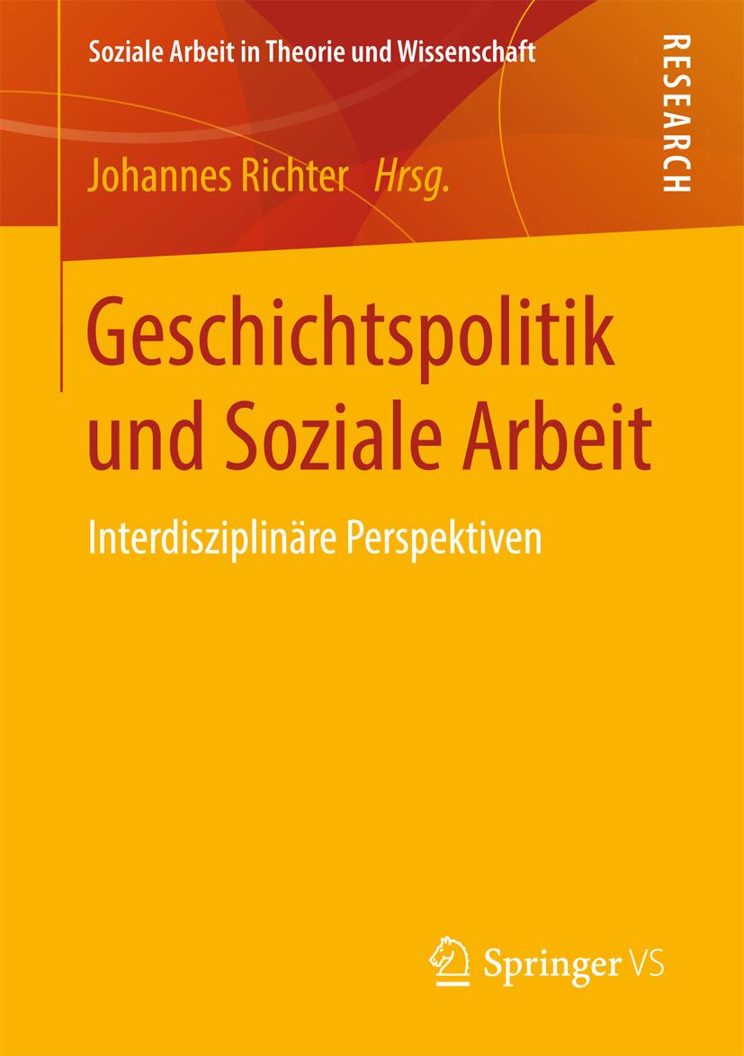Richter, Johannes - Geschichtspolitik und Soziale Arbeit, ebook