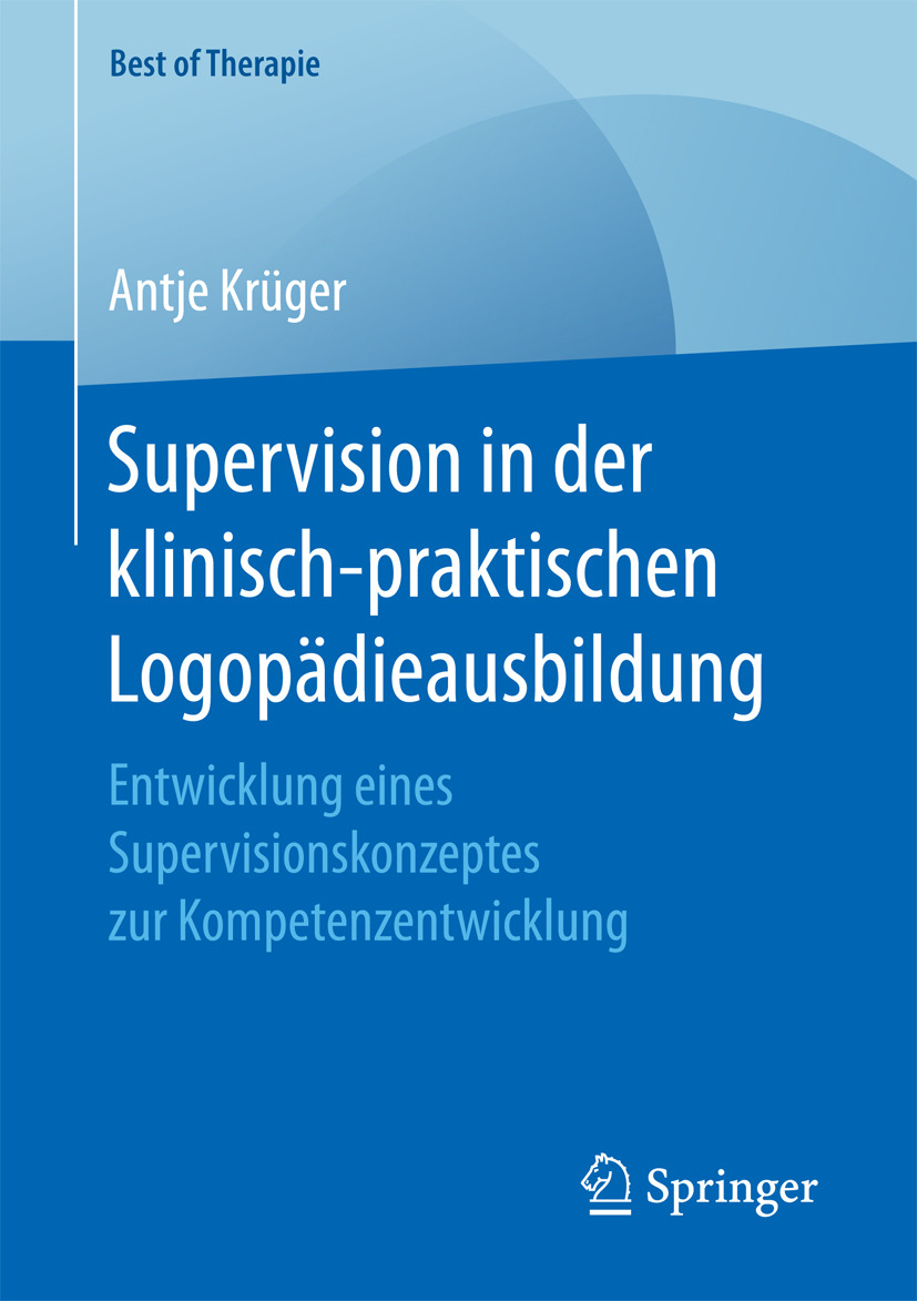 Krüger, Antje - Supervision in der klinisch-praktischen Logopädieausbildung, ebook