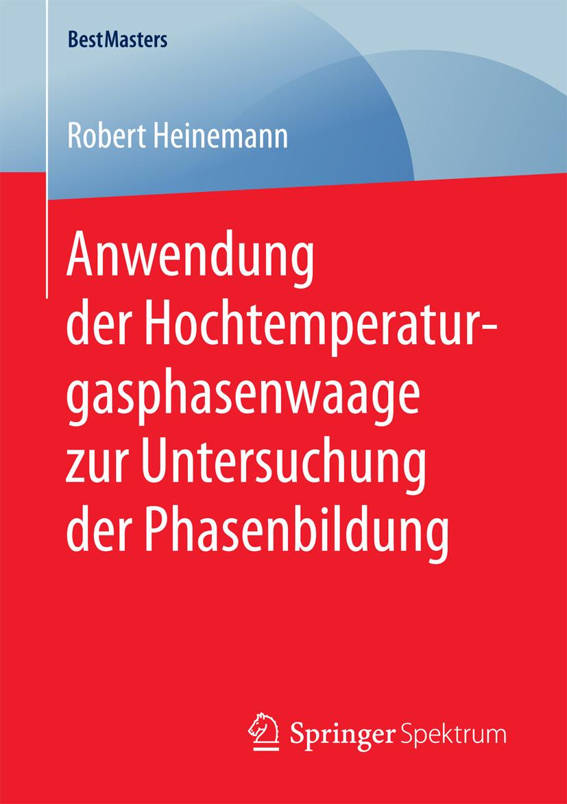 Heinemann, Robert - Anwendung der Hochtemperaturgasphasenwaage zur Untersuchung der Phasenbildung, ebook