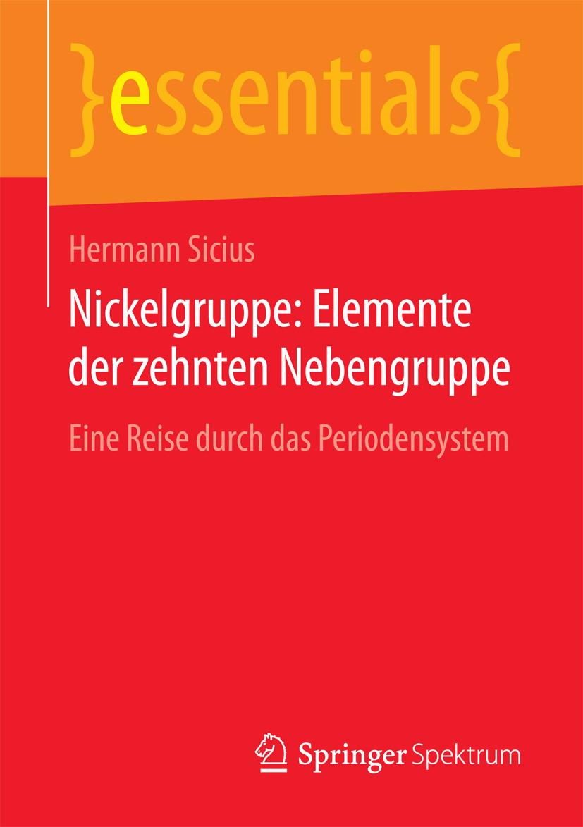 Sicius, Hermann - Nickelgruppe: Elemente der zehnten Nebengruppe, ebook