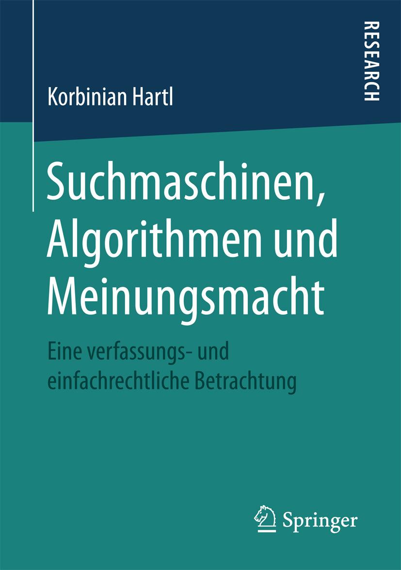Hartl, Korbinian - Suchmaschinen, Algorithmen und Meinungsmacht, ebook