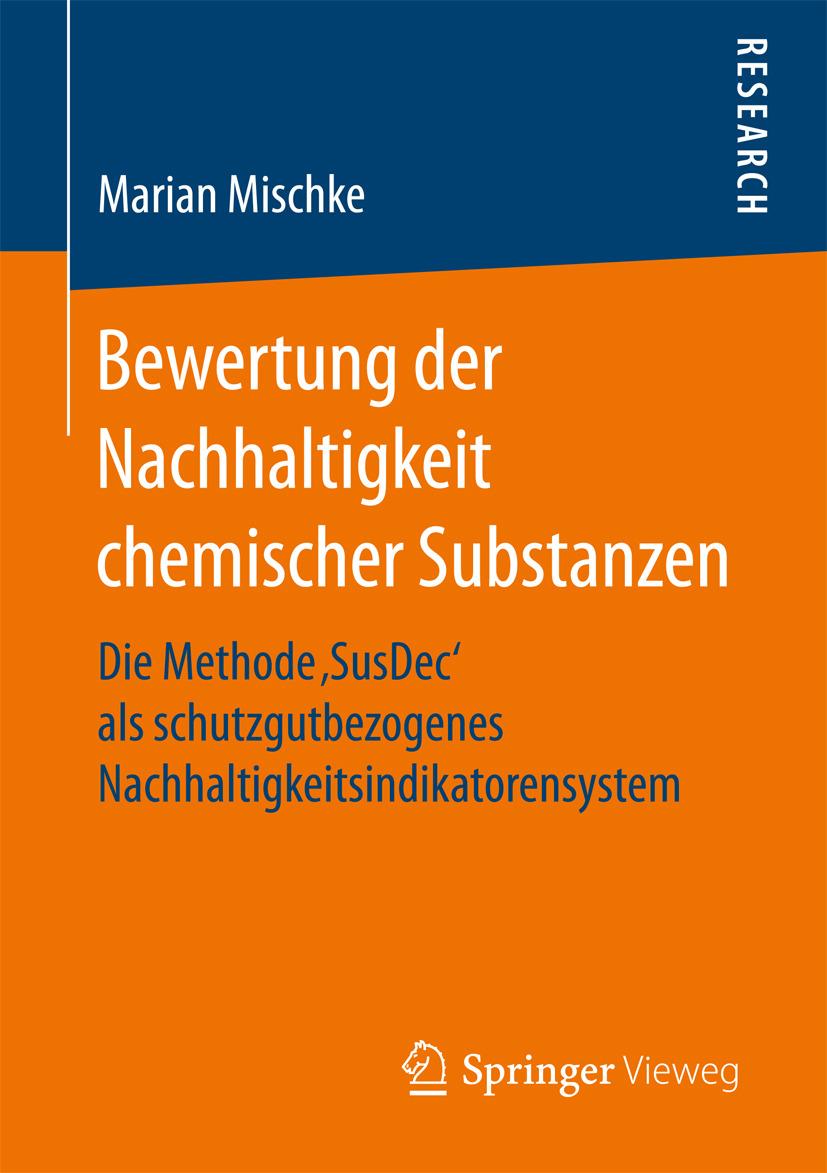 Mischke, Marian - Bewertung der Nachhaltigkeit chemischer Substanzen, ebook