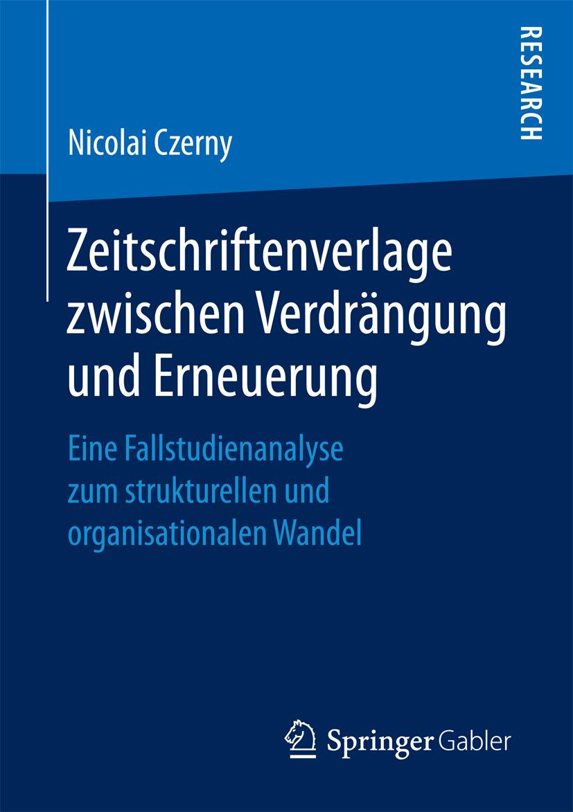 Czerny, Nicolai - Zeitschriftenverlage zwischen Verdrängung und Erneuerung, ebook