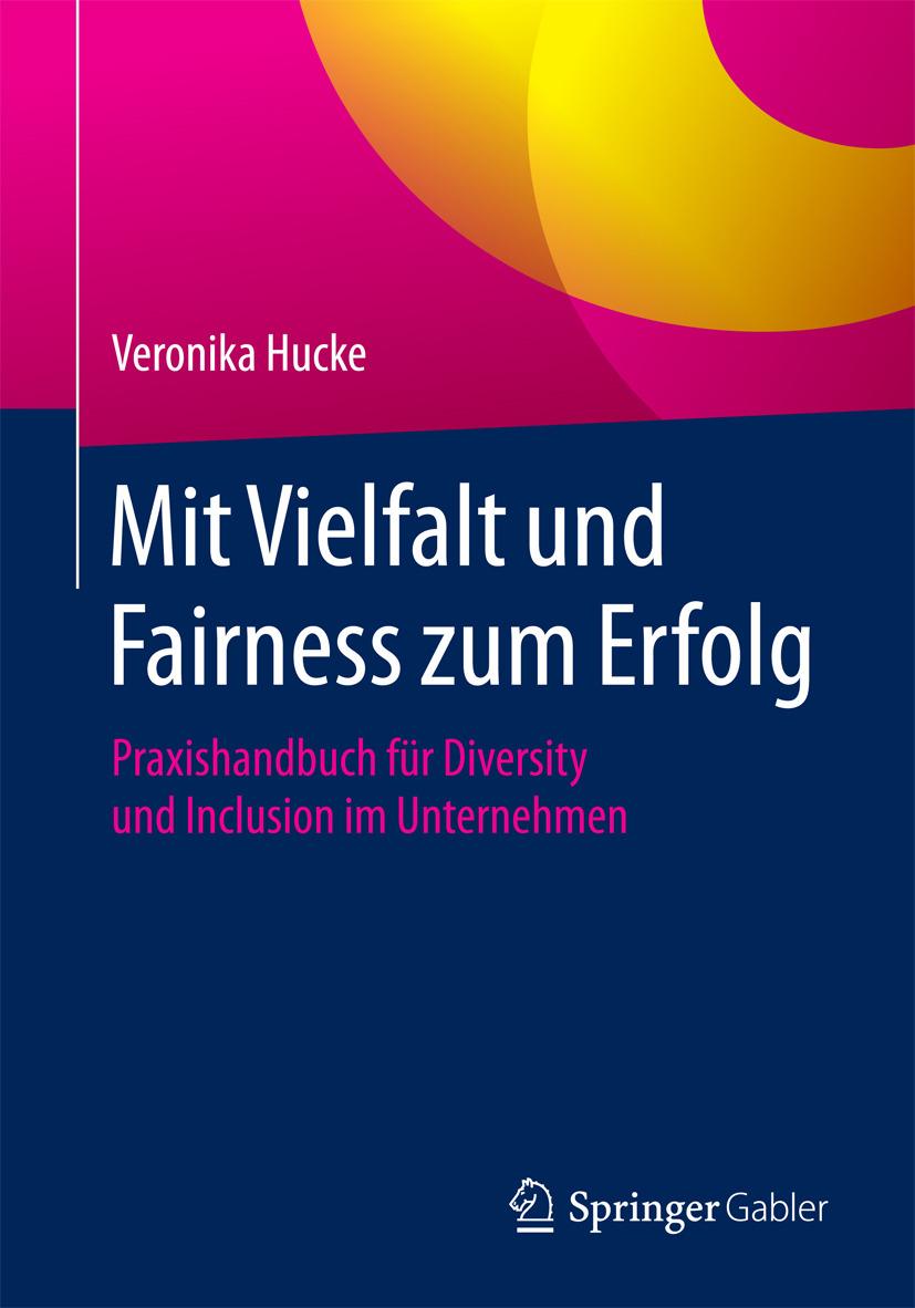 Hucke, Veronika - Mit Vielfalt und Fairness zum Erfolg, ebook