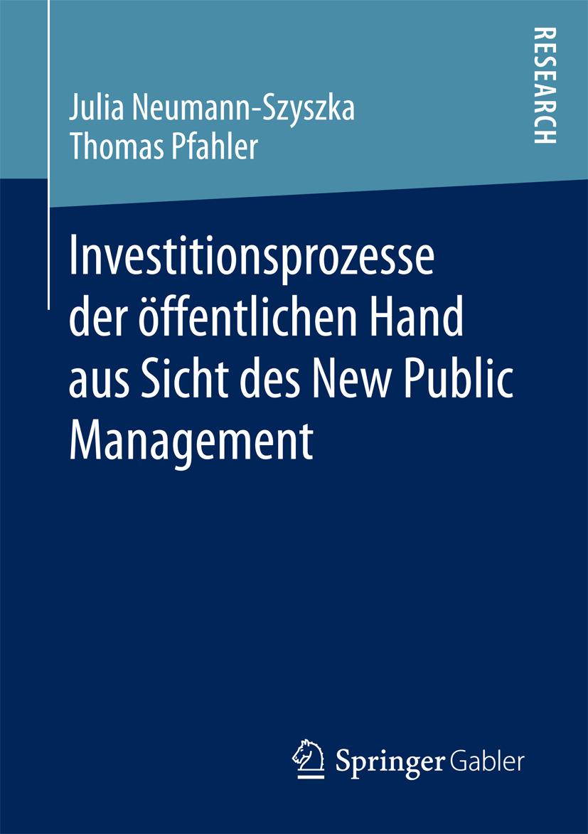 Neumann-Szyszka, Julia - Investitionsprozesse der öffentlichen Hand aus Sicht des New Public Management, ebook
