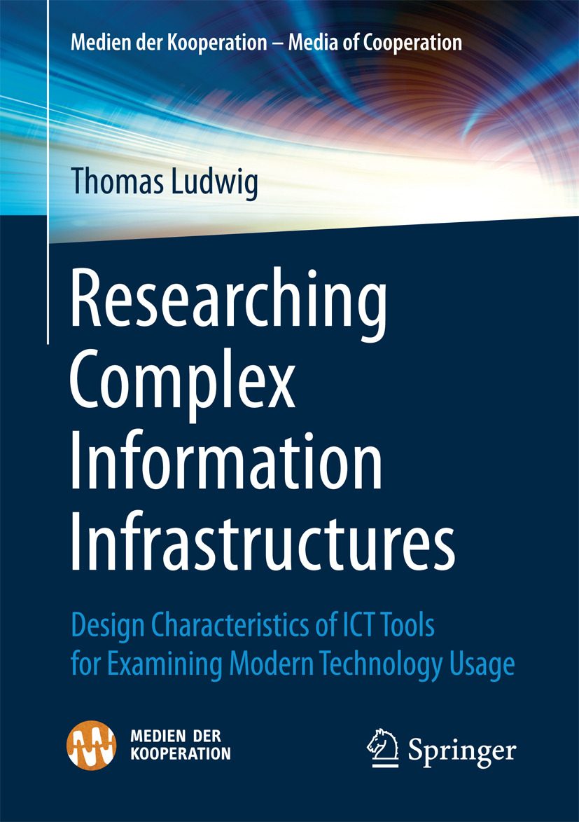 Ludwig, Thomas - Researching Complex Information Infrastructures, ebook